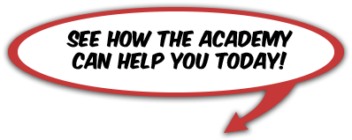 See how the Academy can help you today!
