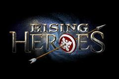 Rising Heroes!? Yes. Rising. Heroes.