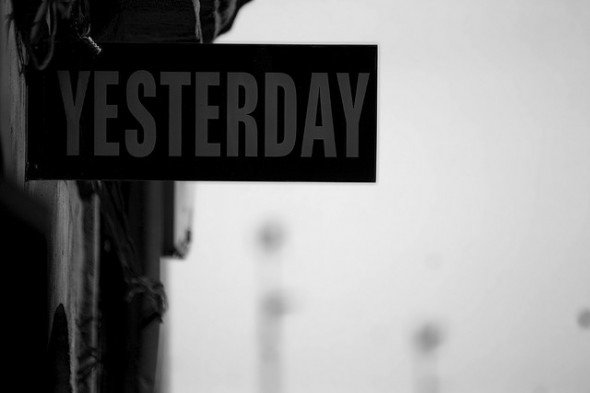 Yesterday, Tomorrow, Today.