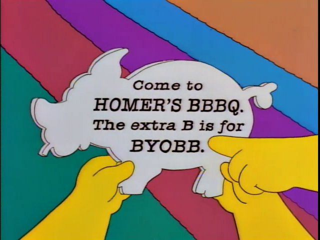 "Homer saying the extra ""b"" is for ""BYOB"""
