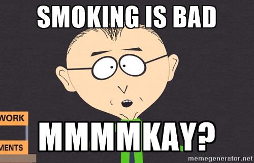 south-park-mkay-smoking-is-bad-mmmmkay.jpg
