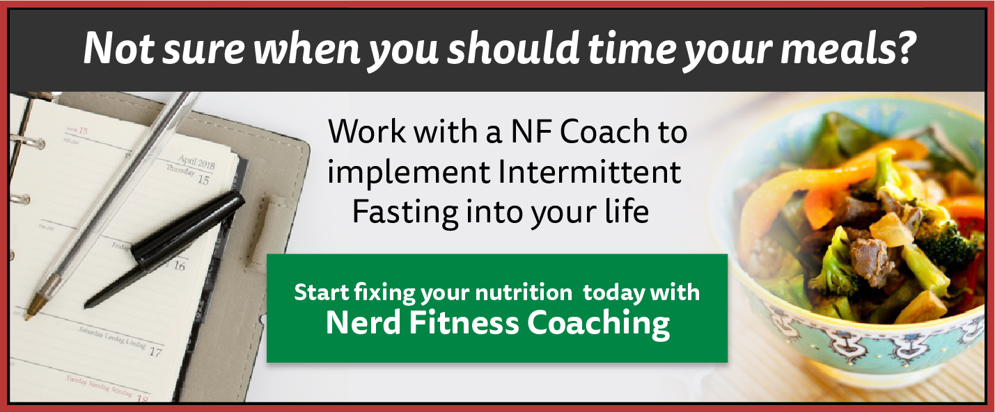 A Beginners Guide To Intermittent Fasting Nerd Fitness Two Way Switch Wiring Diagram And Intermediate Also 2 Light Id Love Hear From You