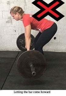 Don't let the bar come forward during your deadlift as shown here.